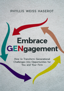author spoitlight phyllis haserot embrace gengagement how to transform generational challenges into opportunities for you and your firm