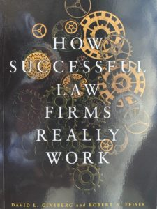 author spotlight david ginsberg and robert feisee how successful law firms really work