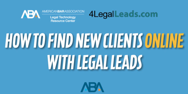 watch how to find new clients online with legal leads